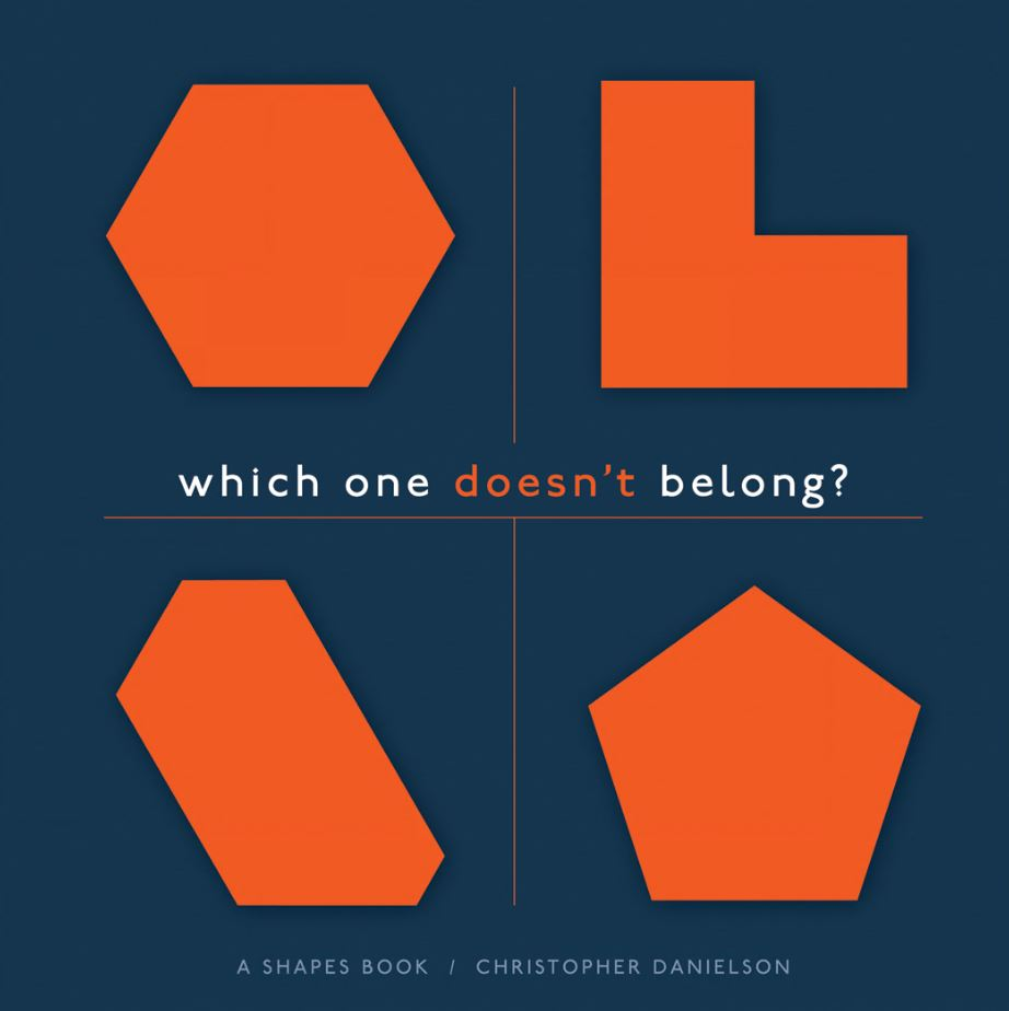 Which One Doesnt Belong?: A Shapes Book