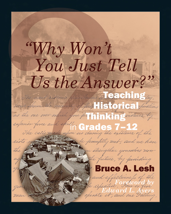 Why Won't You Just Tell Us the Answer?'' | Stenhouse Publishers